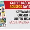 Gazete Bağcılar'ın AĞUSTOS sayısı çıktı