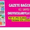 Gazete Bağcılar'ın 62. sayısı çıktı..