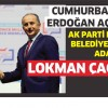 AK Parti'nin Bağcılar Belediye Başkan Adayı Lokman Çağırıcı