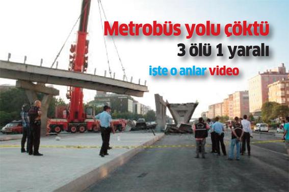 Metrobüs yolu çöktü: 1 ölü 3 yaralı
