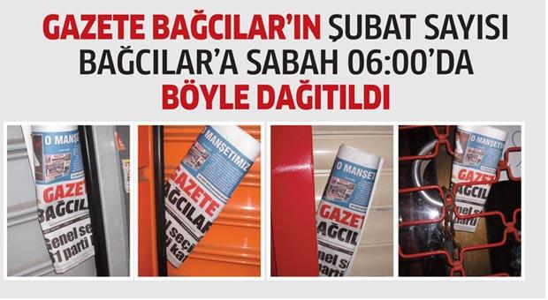 Gazete Bağcılar'ın Şubat sayısı sabah böyle dağıtıldı