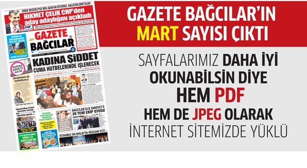 Gazete Bağcılar'ın Mart Sayısı çıktı