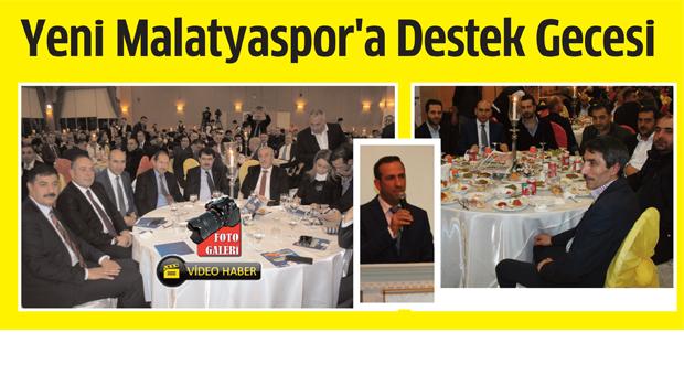 Yeni Malatyaspor'a destek gecesi büyük ilgi gördü