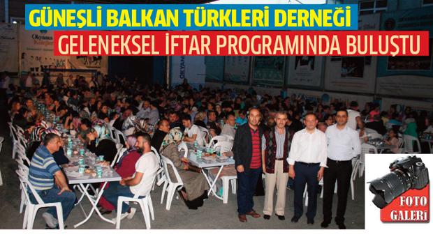 Güneşli Balkan Türkleri geleneksel iftarda buluştu