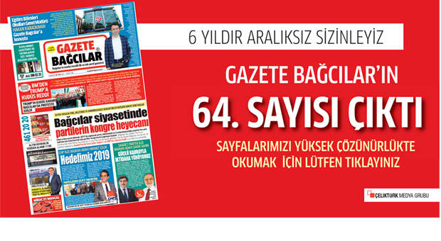 Gazete Bağcılar'ın ARALIK sayısı çıktı