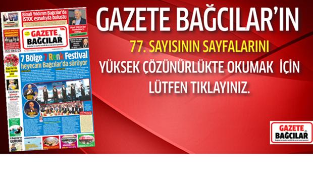 Gazete Bağcılar'ın 77. Sayısı Çıktı