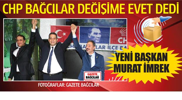 CHP Bağcılar'ın Yeni İlçe Başkanı AV. Murat İmrek oldu