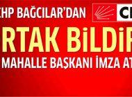 CHP Bağcılar Mahalle Başkanları'ndan ortak bildiri