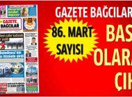 Gazete Bağcılar'ın 86. Mart Sayısı Çıktı.