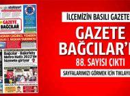 Gazete Bağcılar'ın 88. Sayısı Çıktı.