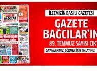 Gazete Bağcılar'ın Temmuz 89. sayısı çıktı.