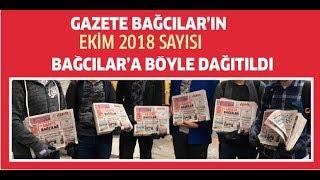 GAZETE BAĞCILAR EKİM 2018 DAĞITIM VİDEOSU